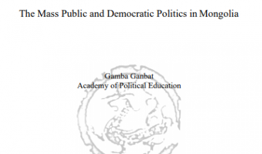 ASIAN BAROMETER – Working paper №29: The Mass Public and Democratic Politics in Mongolia